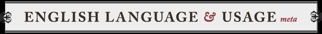 English Language & Usage Meta