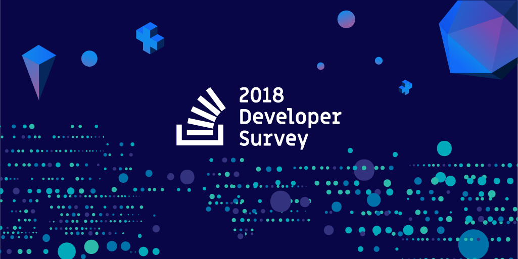 Stack Overflow Developer Survey 2018